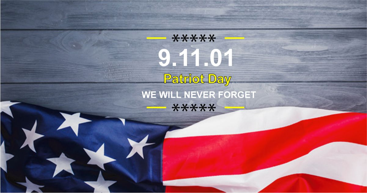 Patriot Day 2019 in USA : Inspirational Quotes, Images, Messages